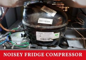 noisey fridge compressor
