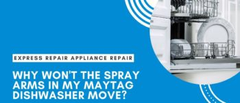 Dishwasher Repair: Why won't the Spray Arms in my Maytag Dishwasher move?